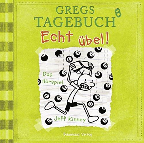 Gregs Tagebuch 8-Echt Übel!