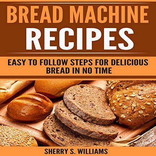 Bread Machine Recipes audiobook cover art