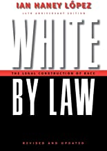White by Law 10th Anniversary Edition: The Legal Construction of Race (Critical America, 16) PDF