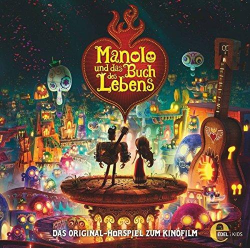 Manolo und das Buch des Lebens - Das Original-Hörspiel zum Kinofilm