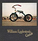 Szarkowski, J: William Eggleston's Guide - William Eggleston