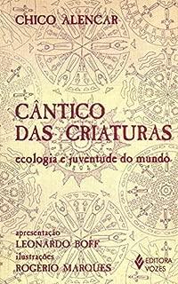 Cantico Das Criaturas. Ecologia E Juventude Do Mundo (Em Portuguese do Brasil)