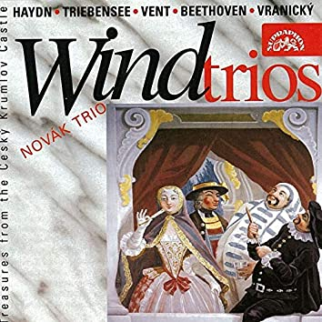 Haydn, Triebensee, Vent, Beethoven and Vranický: Wind Trios