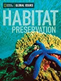 Global Issues: Habitat Preservation (above-level)