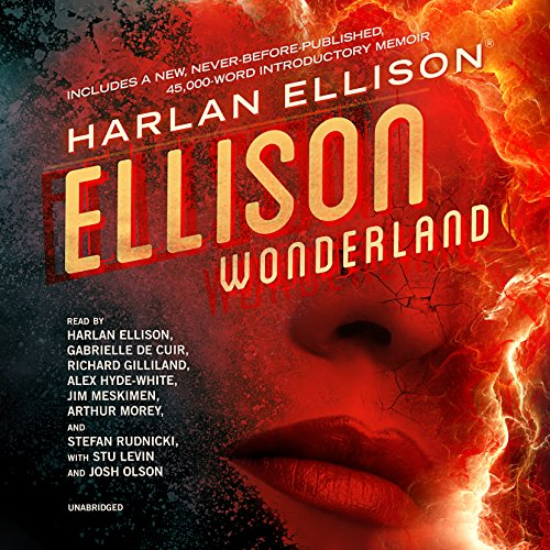Ellison Wonderland Audiobook By Harlan Ellison,                                                                                        Josh Olson - afterword cover art