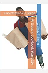 Williejay's Cookbook Year 2020: Unprofessionally Edited Hardcover