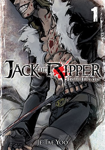 Jack the Ripper: Hell Blade Vol 1