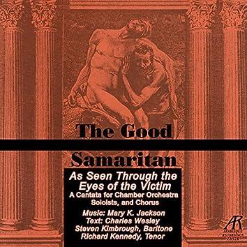 The Good Samaritan: As Seen Through the Eyes of the Victim