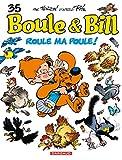 Boule et Bill - Tome 35 - Roule ma poule ! - Format Kindle - 5,99 €