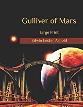 Gulliver of Mars: Large Print