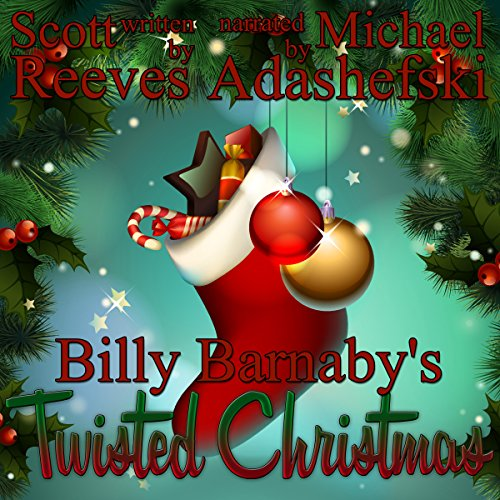 Billy Barnaby's Twisted Christmas audiobook cover art