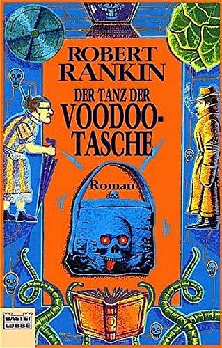 Der Tanz der Voodoo-Tasche (Science Fiction. Bastei Lübbe Taschenbücher)