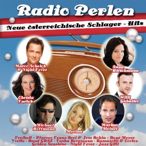 Radio Perlen (Neue österreichische Schlager - Hits)