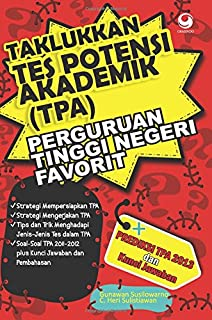 Taklukkan Tes Potensi Akademik (TPA) Perguruan Tinggi Negeri Favorit (Indonesian Edition)