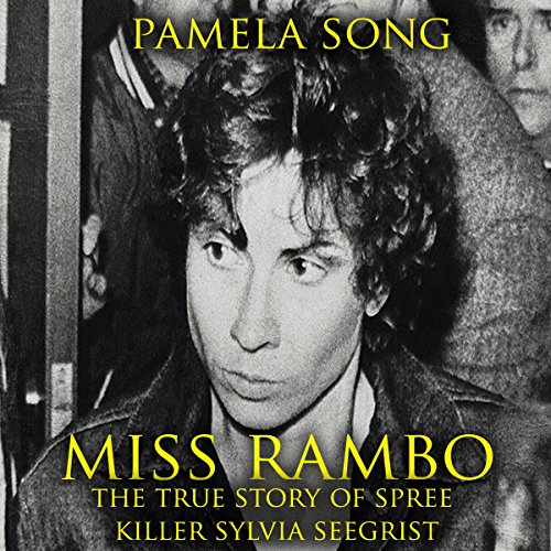 Miss Rambo: The True Story of Spree Killer Sylvia Seegrist audiobook cover art