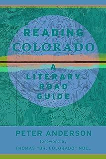 Reading Colorado: A Literary Road Guide