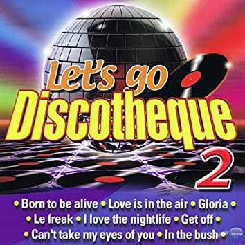 Let's Go Discotheque 2