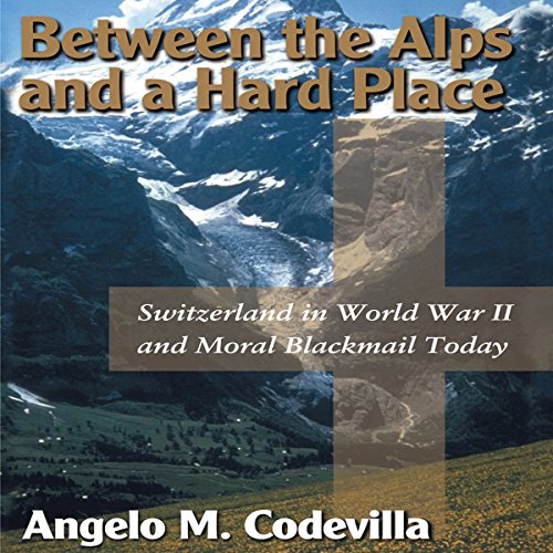 Between the Alps and a Hard Place cover art