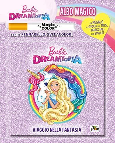 Viaggio nella fantasia. Barbie. Albo magico. Con pennarello svelacolori