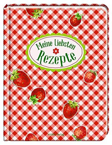 Meine liebsten Rezepte (Rezeptbücher)