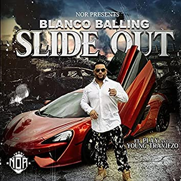 Slide Out (feat. Play & Young Traviezo)