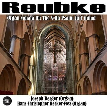 Reubke: Organ Sonata on the 94th Psalm in C minor