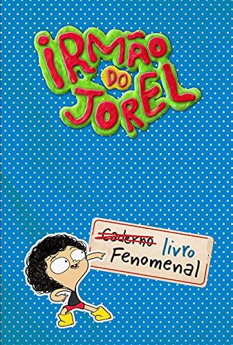 Irmão do Jorel: Livro fenomenal