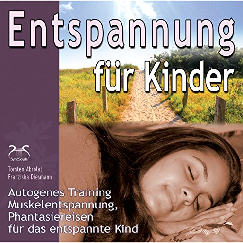 Progressive Muskelentspannung für Kinder: Übung & Phantasiereise, Teil 1