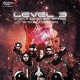 Level 3 (feat. Silver Steph, Wande, Torey D'shaun, Roy Tosh, Raw B & Parris Chariz)