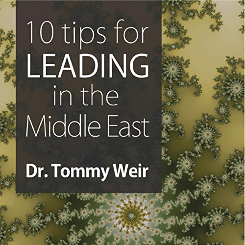 10 Tips for Leading in the Middle East audiobook cover art