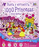 1000 Princesas y otros objetos (Busca y encuentra)