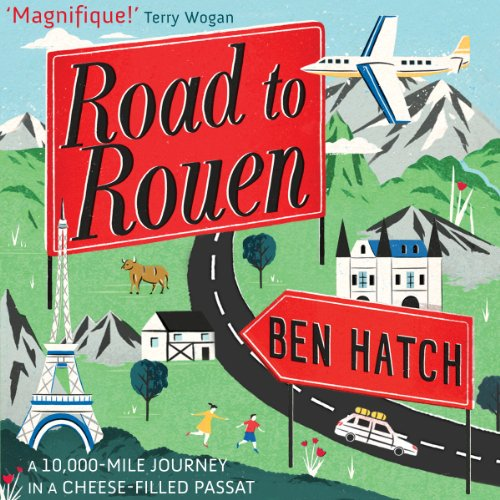 Road to Rouen                   By:                                                                                                                                 Ben Hatch                               Narrated by:                                                                                                                                 Andrew Wincott                      Length: 8 hrs and 55 mins     Not rated yet     Overall 0.0