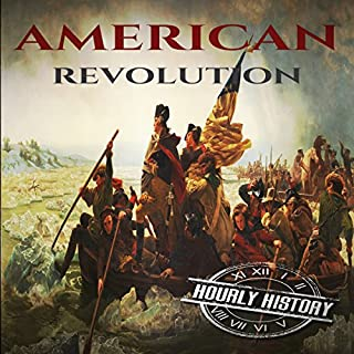 American Revolution: A History from Beginning to End audiobook cover art