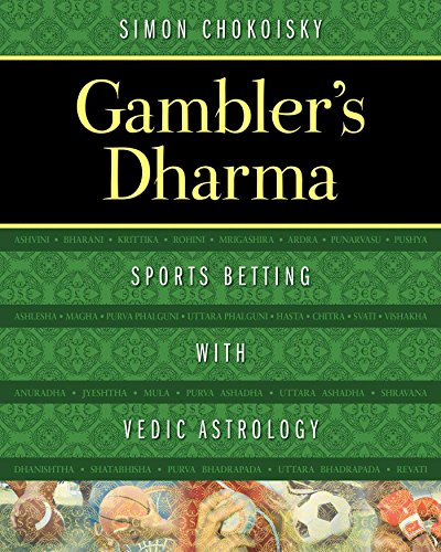Gambler's Dharma: Sports Betting with Vedic Astrology (English Edition)