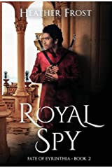 Royal Spy (Fate of Eyrinthia Book 2) Hardcover