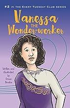 Vanessa the Wonder-worker (Every Tuesday Club) (Volume 2)