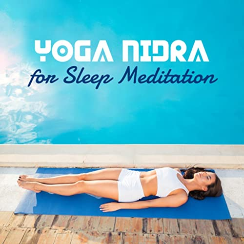 Yoga Nidra for Sleep Meditation (Relaxing & Soothing Nature ...