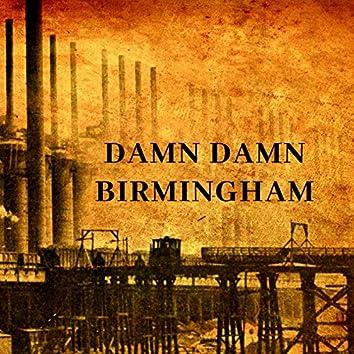 Damn Damn Birmingham