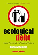 Ecological Debt: Global Warming and the Wealth of Nations