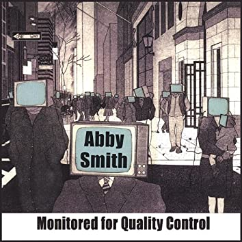 Monitored for Quality Control