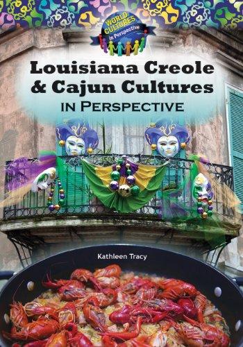 Louisiana Creole & Cajun Cultures in Perspective (World Cultures in Perspective)