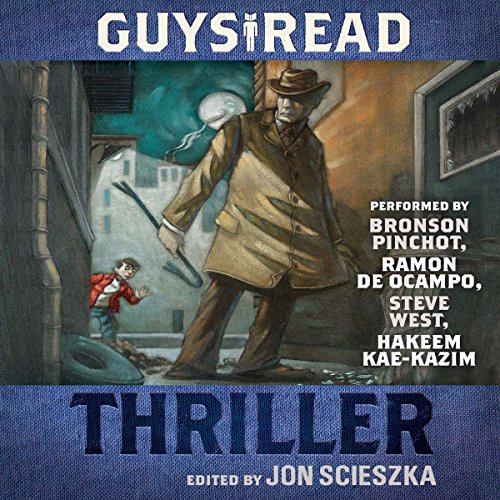 Guys Read: Thriller                    By:                                                                                                                                 Jon Scieszka                               Narrated by:                                                                                                                                 Bronson Pinchot,                                                                                        Hakeem Kae-Kazim,                                                                                        Steve West,                   and others                 Length: 5 hrs and 37 mins     Not rated yet     Overall 0.0