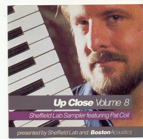 Up Close Volume 8 Sheffield Lab Sampler Featuring Pat Coil