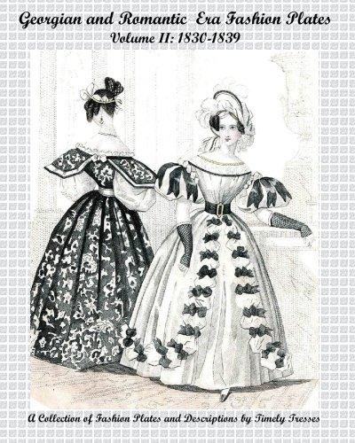 Georgian And Romantic Era Fashion Plates: 1830-1839