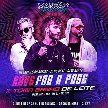 Rave Faz a Pose X Toma Banho de Leite (feat. MC Teteu, MC 3L, MC BN, DJ DN, DJ Ery, DJ Tezinho, DJ Douglinhas & GP DA ZL) (Mansão Funk Rave)