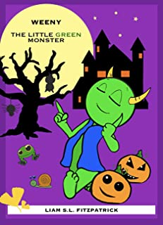 Weeny, the little green monster (English Edition)