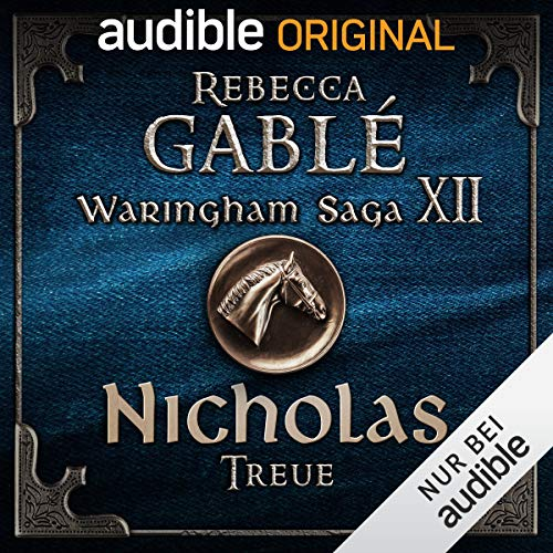 Nicholas - Treue     Der Dunkle Thron 2              By:                                                                                                                                 Rebecca Gablé,                                                                                        Florian Bald                               Narrated by:                                                                                                                                 Detlef Bierstedt,                                                                                        Constantin Lücke,                                                                                        Vittorio Alfieri,                   and others                 Length: 11 hrs and 13 mins     Not rated yet     Overall 0.0