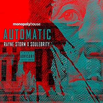 Automatic (feat. Soulebrity)