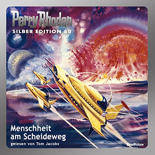 Menschheit am Scheideweg     Perry Rhodan Silber Edition 80              By:                                                                                                                                 H. G. Ewers,                                                                                        Ernst Vlcek,                                                                                        William Voltz,                   and others                          Narrated by:                                                                                                                                 Tom Jacobs                      Length: 17 hrs and 43 mins     Not rated yet     Overall 0.0