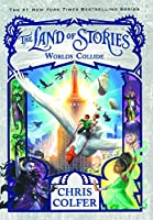 Worlds Collide (The Land of Stories)